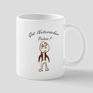 Got Nutcracker Prince? Mug
