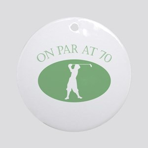 On Par At 70 Ornament (Round)
