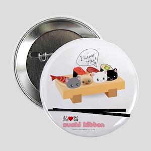 "sushi kitten 2.25"" Button"