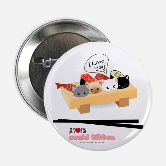 "sushi kitten 2.25"" Button"