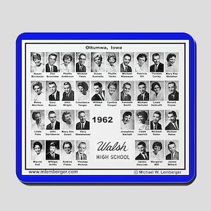 Walsh High School Class of 1962 -Mousepad