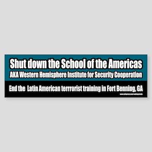 School of the Americas Bumper Sticker