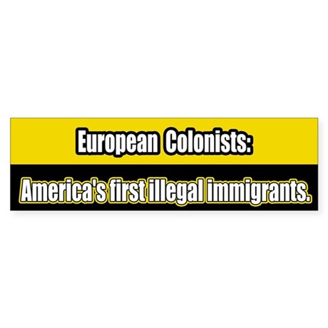 Illegal Immigration Bumper Sticker