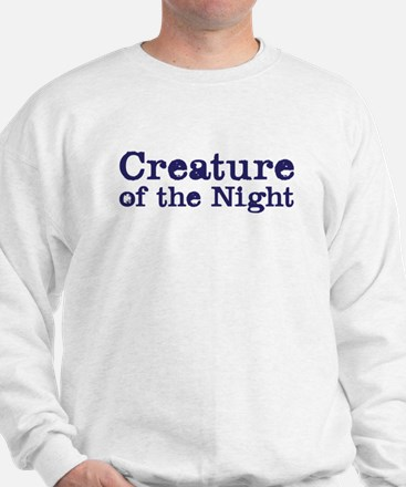 creature of the night Sweatshirt