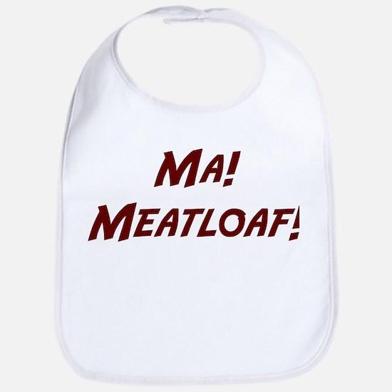 Ma-Meatloaf-(white-shirt) Baby Bib