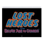 Lost Heroes Of Silver Age 2018 Wall Calendar