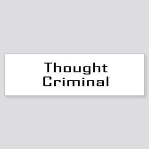 Thought Criminal Bumper Sticker