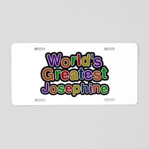 World's Greatest Josephine Aluminum License Plate