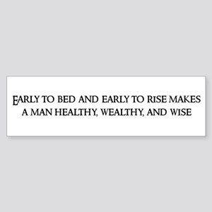 Early to bed Bumper Sticker