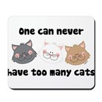 Never Too Many Cats Mousepad