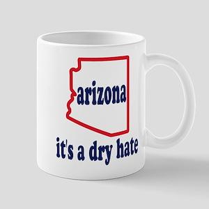 Arizona: A Dry Hate Mug