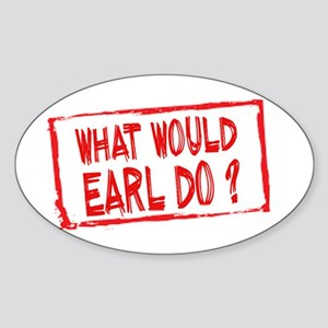 What Would Earl Do? Sticker