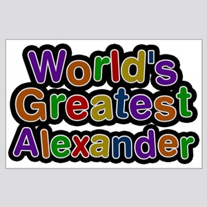 World's Greatest Alexander Large Poster