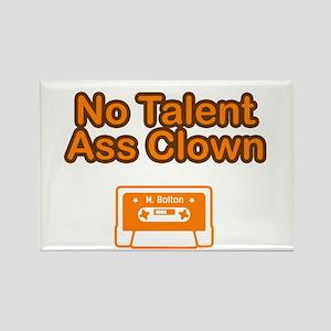 No Talent Ass Clown Rectangle Magnet