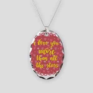 i love you more than all the s Necklace Oval Charm