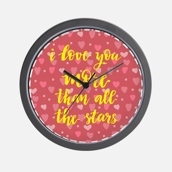 i love you more than all the stars Wall Clock