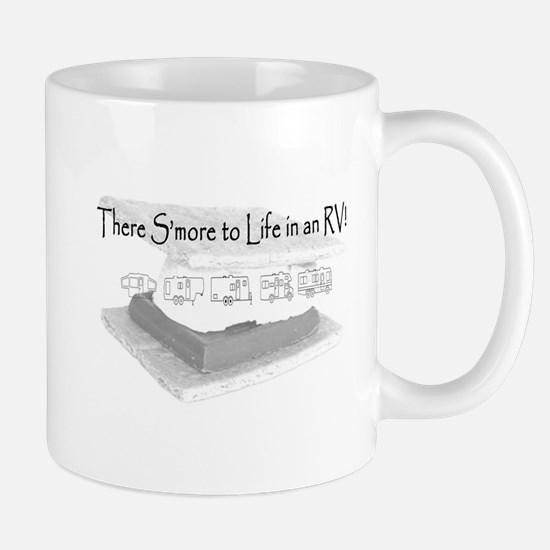 There Smore to Life in an RV! Mug