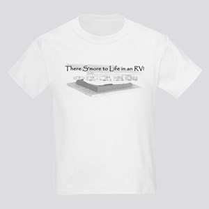 There Smore to Life in an RV! Kids Light T-Shirt