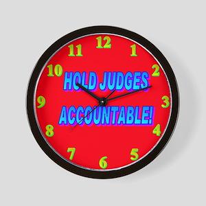 HOLD JUDGES ACCOUNTABLE! Wall Clock
