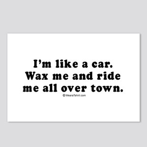 Wax me and ride me all over town -  Postcards (Pac