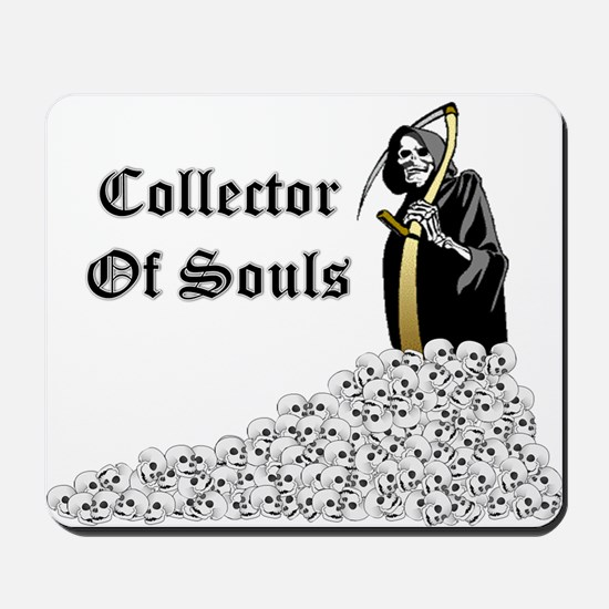 Collector of Souls Mousepad