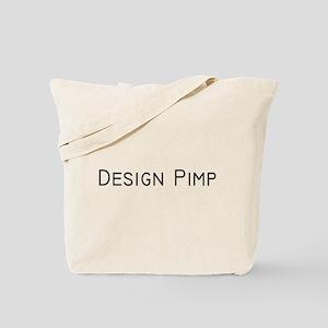 Design Pimp Tote Bag