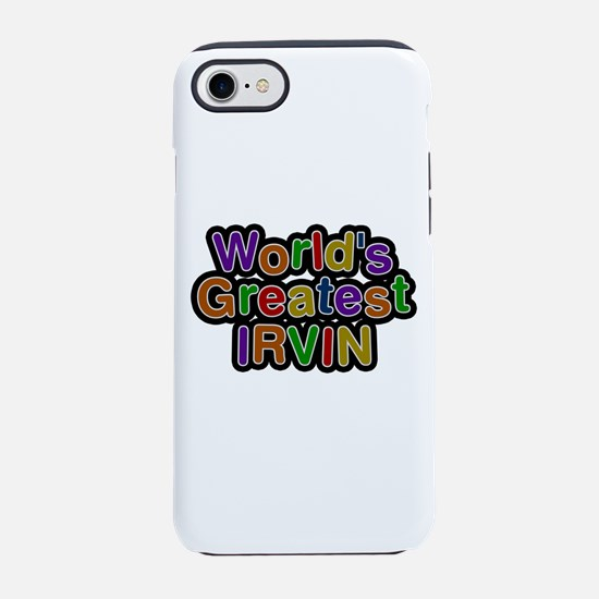 World's Greatest Irvin iPhone 7 Tough Case