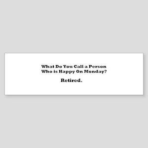 Retired Happy Bumper Sticker