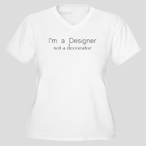 Designer not a Decorator Women's Plus Size V-Neck