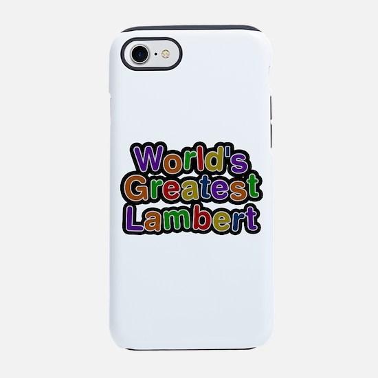 World's Greatest Lambert iPhone 7 Tough Case