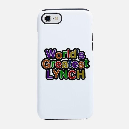 World's Greatest Lynch iPhone 7 Tough Case