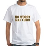 No Worry Beef Curry White T-Shirt