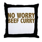No Worry Beef Curry Throw Pillow