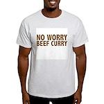 No Worry Beef Curry Light T-Shirt