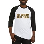 No Worry Beef Curry Baseball Jersey