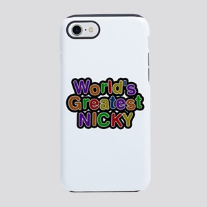 World's Greatest Nicky iPhone 7 Tough Case