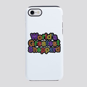 World's Greatest Sheppard iPhone 7 Tough Case