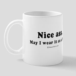 Nice ass. May I wear it as a hat? -  Mug