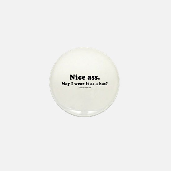 Nice ass. May I wear it as a hat? - Mini Button