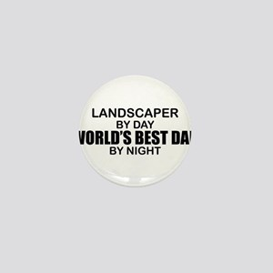 World's Best Dad - Landscaper Mini Button