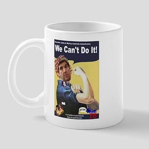 Pelosi - We Can't Do It! Mug