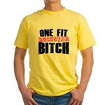One Fit Bitch Yellow T-Shirt