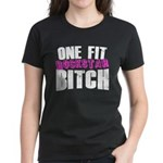 One Fit Bitch Women's Dark T-Shirt