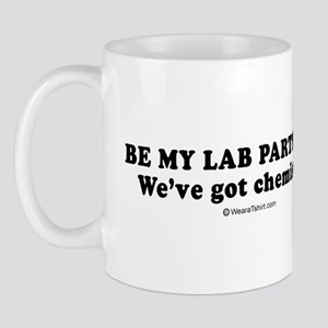 Be my lab partner? We've got chemistry -  Mug