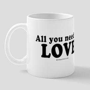 All you need is love -  Mug