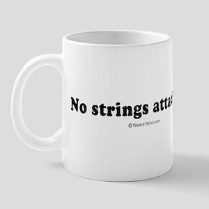 No strings attached -  Mug