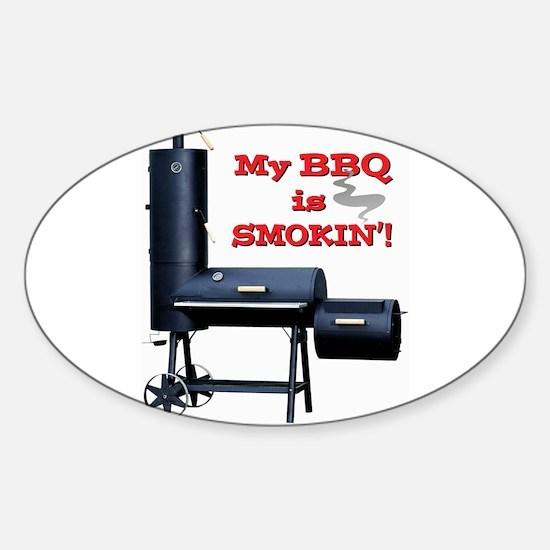 My BBQ is Smokin'! Sticker (Oval)