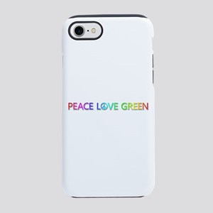 Peace Love Green iPhone 7 Tough Case