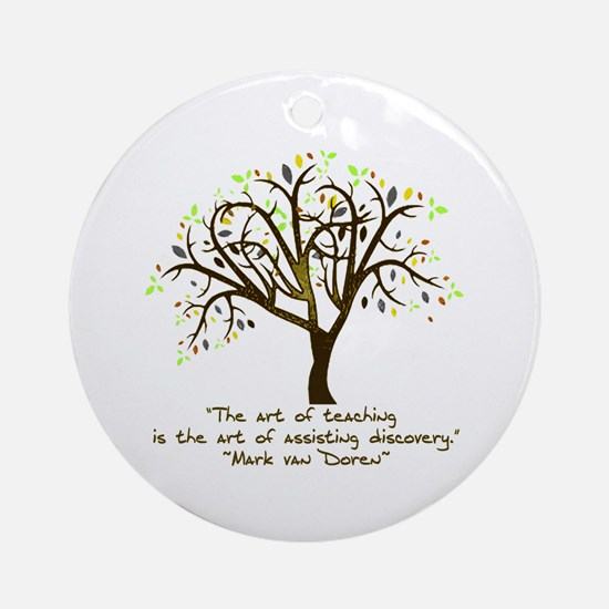 The Art Of Teaching Round Ornament
