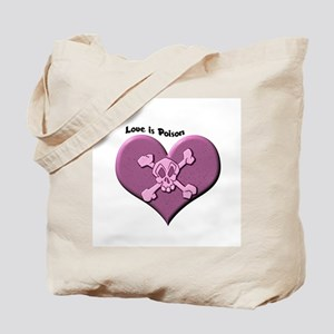 Love is Poison Tote Bag